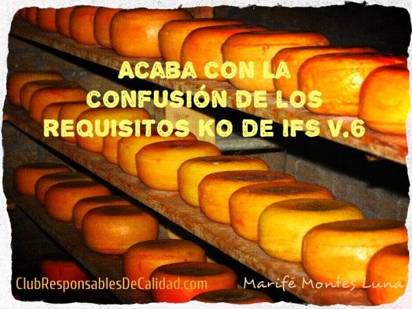 ACABA CON LA CONFUSION DE LOS REQUISITOS KO DE IFS V.6