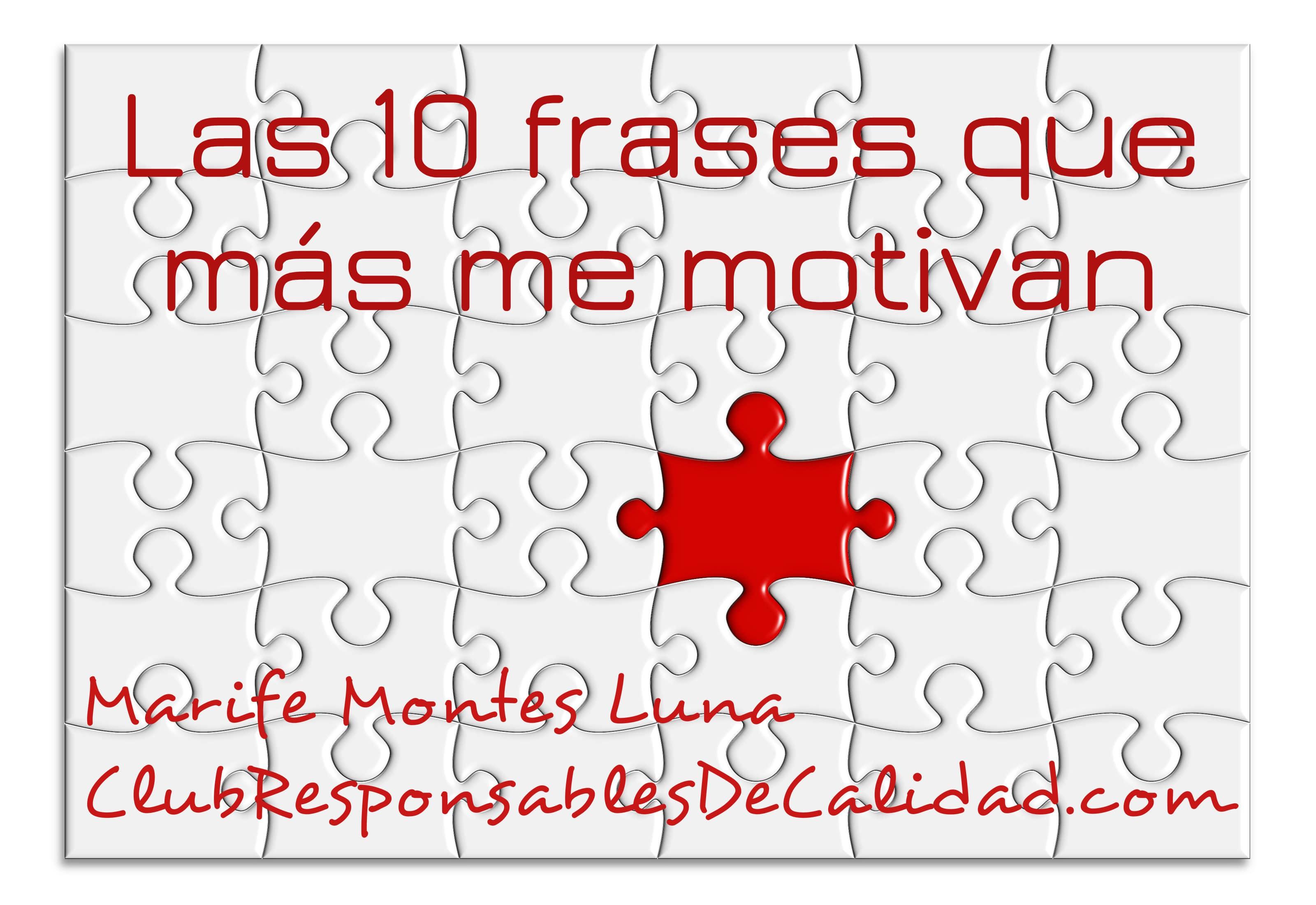 Las 10 Frases Que Más Me Motivan Como Responsable De Calidad