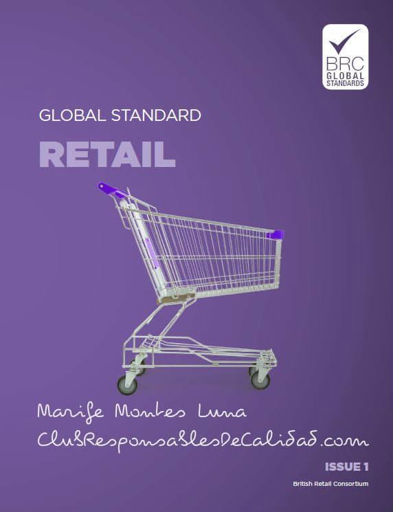 BRC Retail: BRC sigue con su buena intención - Club Responsables de Calidad Cursos en Calidad y Seguridad Alimentaria