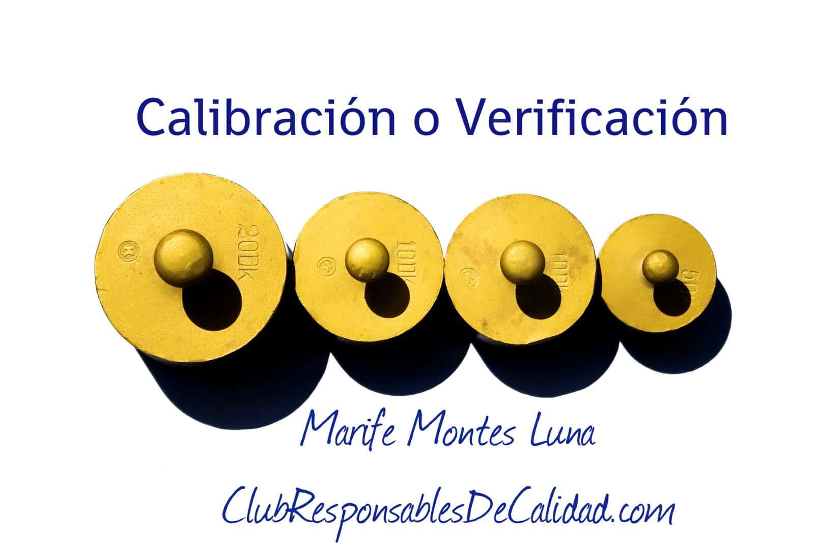 Diferencias entre calibración y verificación - Club Responsables de Calidad Cursos en Calidad y Seguridad Alimentaria