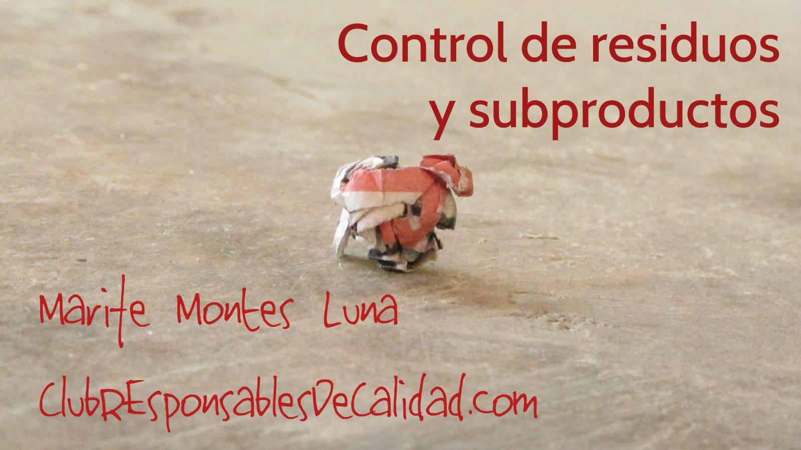 Control de residuos y subproductos